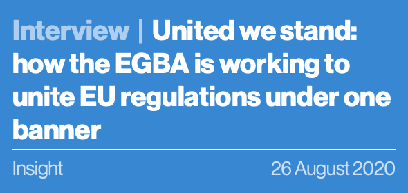 United we stand: how the EGBA is working to unite EU regulations under one banner